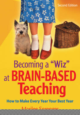 """Becoming a """"Wiz"""" at Brain-Based Teaching: How to Make Every Year Your Best Year (Paperback)"""