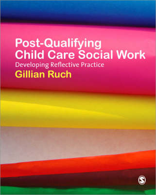Post-Qualifying Child Care Social Work: Developing Reflective Practice (Paperback)