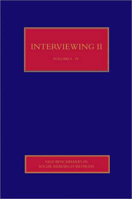 Interviewing II - Sage Benchmarks in Social Research Methods (Hardback)