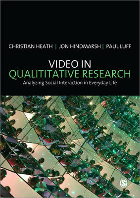 Video in Qualitative Research - Introducing Qualitative Methods Series (Paperback)