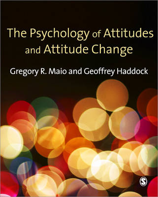The Psychology of Attitudes and Attitude Change - Sage Social Psychology Program (Paperback)