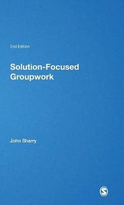 Solution-Focused Groupwork - Brief Therapies series (Hardback)