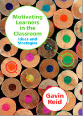 Motivating Learners in the Classroom: Ideas and Strategies (Paperback)