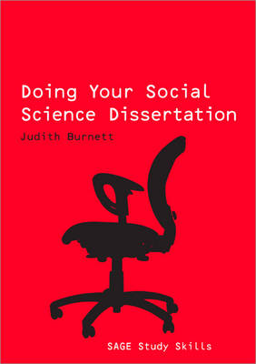 Doing Your Social Science Dissertation - Sage Study Skills Series (Paperback)