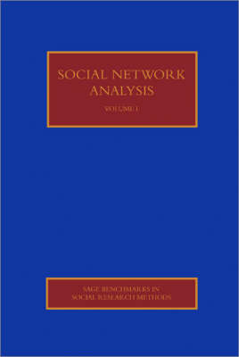 Social Networks Analysis - Sage Benchmarks in Social Research Methods (Hardback)