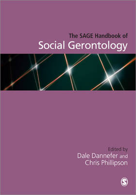 The SAGE Handbook of Social Gerontology (Hardback)