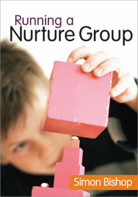 Running a Nurture Group (Paperback)