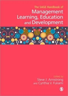 The SAGE Handbook of Management Learning, Education and Development (Hardback)