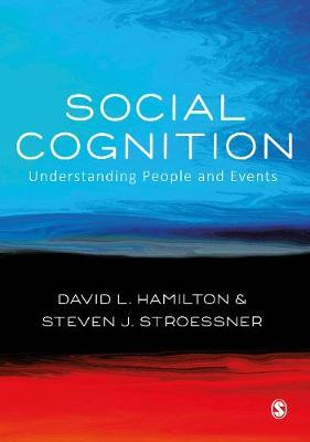Social Cognition - Sage Social Psychology Program (Hardback)