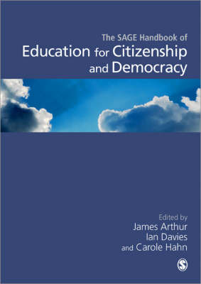 SAGE Handbook of Education for Citizenship and Democracy (Hardback)