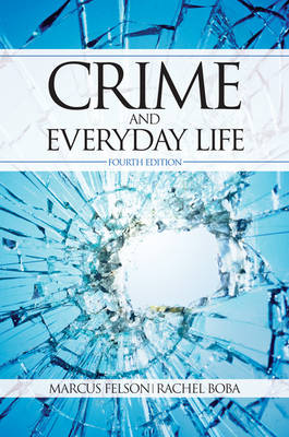 Crime and Everyday Life (Paperback)