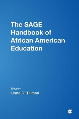 The SAGE Handbook of African American Education (Hardback)