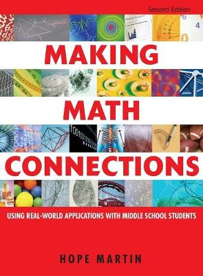 Making Math Connections: Using Real-World Applications With Middle School Students (Hardback)