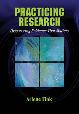 Practicing Research: Discovering Evidence That Matters (Paperback)