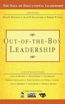 Out-of-the-Box Leadership - The Soul of Educational Leadership Series (Hardback)
