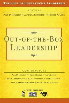 Out-of-the-Box Leadership - The Soul of Educational Leadership Series (Paperback)