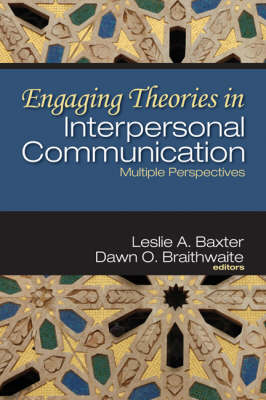 Engaging Theories in Interpersonal Communication: Multiple Perspectives (Hardback)