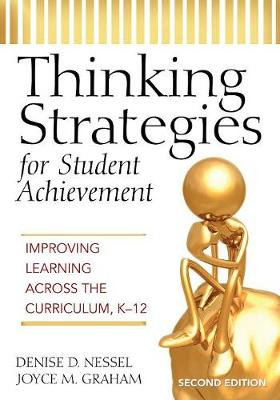Thinking Strategies for Student Achievement: Improving Learning Across the Curriculum, K-12 (Paperback)