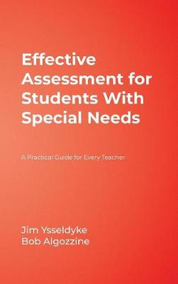 Effective Assessment for Students With Special Needs: A Practical Guide for Every Teacher (Hardback)