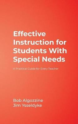 Effective Instruction for Students With Special Needs: A Practical Guide for Every Teacher (Hardback)
