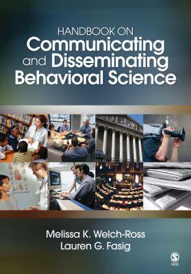 Handbook on Communicating and Disseminating Behavioral Science (Paperback)