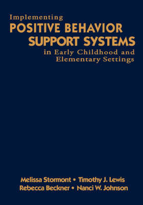 Implementing Positive Behavior Support Systems in Early Childhood and Elementary Settings (Hardback)