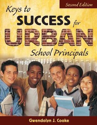Keys to Success for Urban School Principals (Paperback)