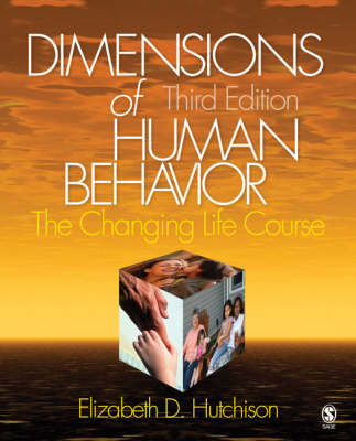 Dimensions of Human Behavior: Changing Life Course: The Changing Life Course (Paperback)