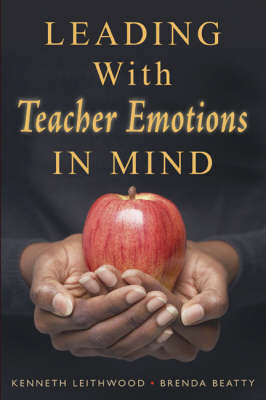 Leading With Teacher Emotions in Mind (Paperback)