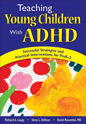 Teaching Young Children With ADHD: Successful Strategies and Practical Interventions for PreK-3 (Paperback)