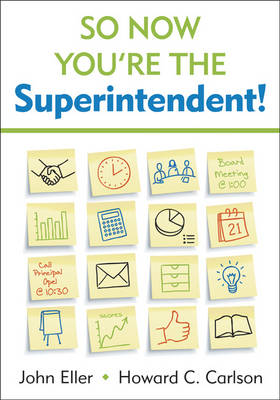So Now You're the Superintendent! (Paperback)