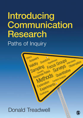 Introducing Communication Research: Paths of Inquiry (Paperback)