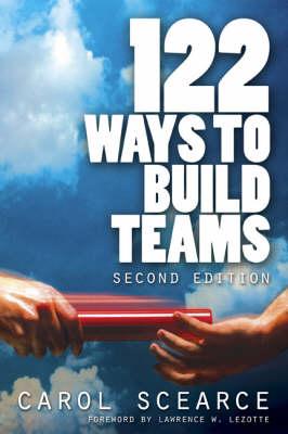 122 Ways to Build Teams (Paperback)