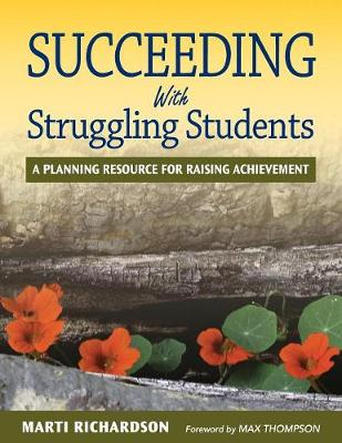 Succeeding With Struggling Students: A Planning Resource for Raising Achievement (Paperback)