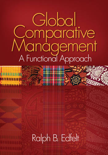 Global Comparative Management: A Functional Approach (Paperback)