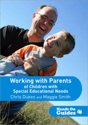 Working with Parents of Children with Special Educational Needs - Hands on Guides (Paperback)