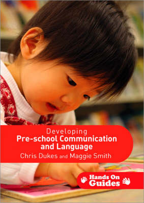 Developing Pre-school Communication and Language - Hands on Guides (Paperback)