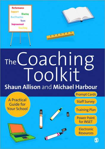 The Coaching Toolkit: A Practical Guide for Your School (Paperback)
