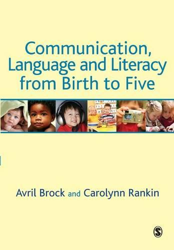 Communication, Language and Literacy from Birth to Five (Paperback)