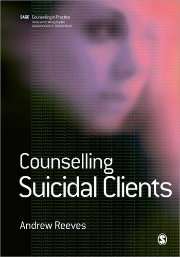 Counselling Suicidal Clients - Therapy in Practice (Paperback)