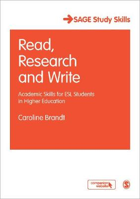 Read, Research and Write: Academic Skills for ESL Students in Higher Education - Sage Study Skills Series (Hardback)