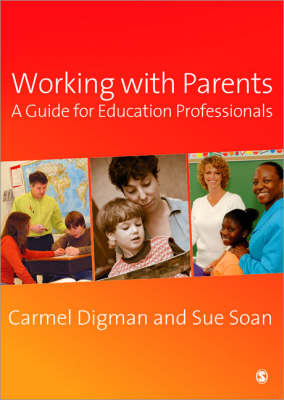 Working with Parents: A Guide for Education Professionals (Paperback)