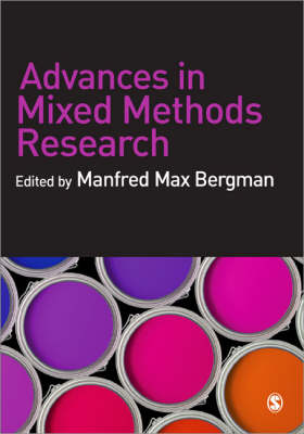 Advances in Mixed Methods Research: Theories and Applications (Paperback)