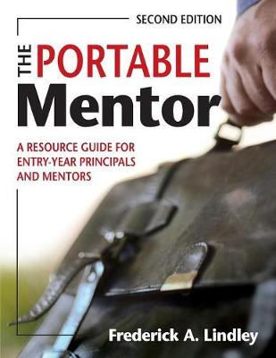 The Portable Mentor: A Resource Guide for Entry-Year Principals and Mentors (Paperback)