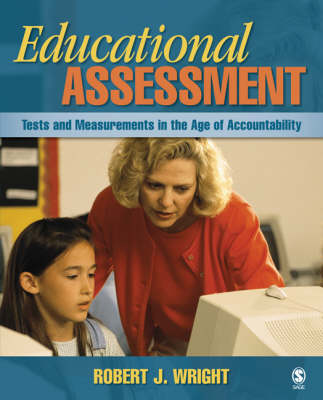 Educational Assessment: Tests and Measurements in the Age of Accountability (Hardback)