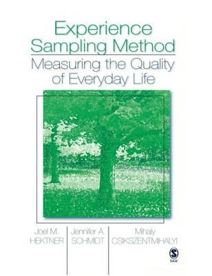 Experience Sampling Method: Measuring the Quality of Everyday Life (Hardback)