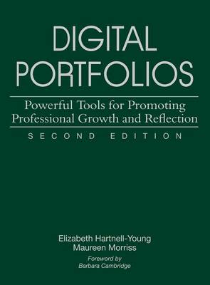 Digital Portfolios: Powerful Tools for Promoting Professional Growth and Reflection (Hardback)