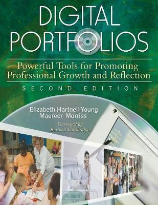 Digital Portfolios: Powerful Tools for Promoting Professional Growth and Reflection (Paperback)