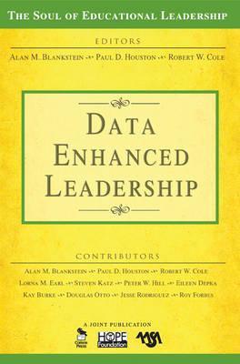 Data-Enhanced Leadership - The Soul of Educational Leadership Series (Paperback)