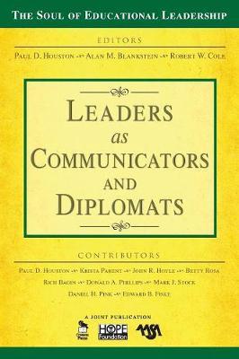 Leaders as Communicators and Diplomats - The Soul of Educational Leadership Series (Paperback)